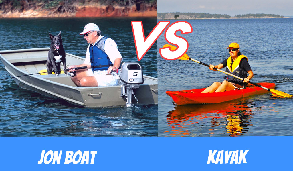 Jon Boat vs Kayak